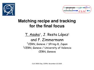 Matching recipe and tracking for the final focus