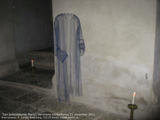 """""""Den beskyddande Maria"""", Varnhems klosterkyrka 21 november 2011"""