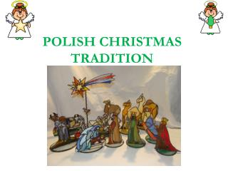 POLISH CHRISTMAS TRADITION