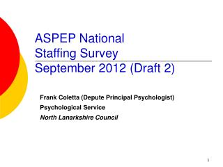 ASPEP National  Staffing Survey September 2012 (Draft 2)