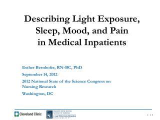 Esther Bernhofer, RN-BC, PhD September 14, 2012