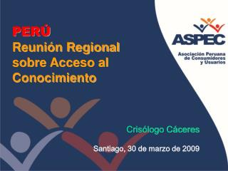 PERÚ Reunión Regional sobre Acceso al Conocimiento