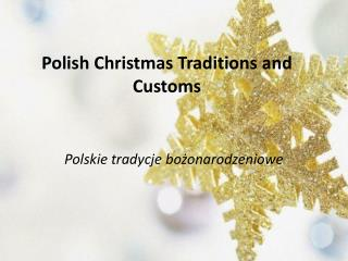 Polish Christmas Traditions and Customs