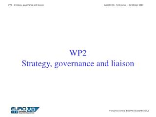 WP2 Strategy, governance and liaison