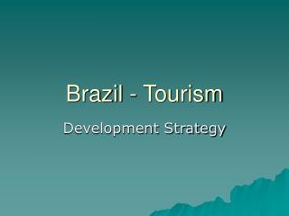 Brazil - Tourism
