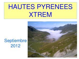 HAUTES PYRENEES XTREM
