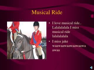 Musical Ride
