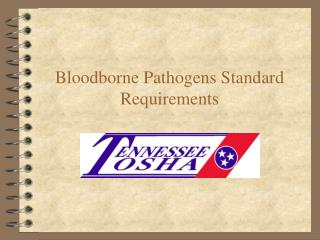 Bloodborne Pathogens Standard Requirements