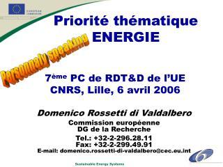 7 ème  PC de RDT&D de l'UE CNRS, Lille, 6 avril 2006