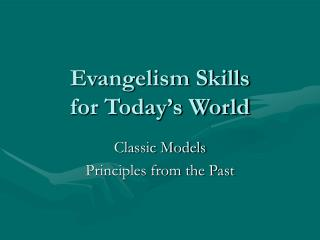 Evangelism Skills for Today's World