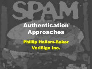 Authentication Approaches