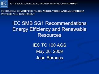 IEC SMB SG1 Recommendations  Energy Efficiency and Renewable Resources