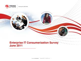 Enterprise IT Consumerization Survey  June 2011