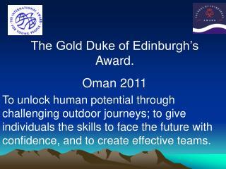 The Gold Duke of Edinburgh's Award. Oman 2011