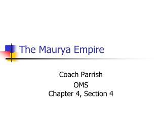 The Maurya Empire