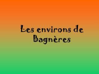 Les environs de Bagnères