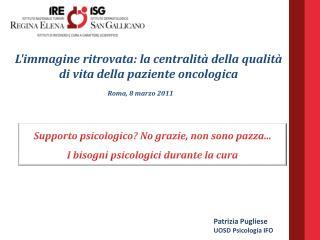 Patrizia Pugliese UOSD Psicologia IFO