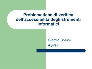 Problematiche di verifica dell'accessibilità degli strumenti informatici