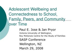 Adolescent Wellbeing and Connectedness to School, Family, Peers, and Community over Time