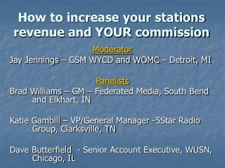 How to increase your stations  revenue and YOUR commission