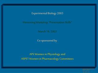 American Physiological Society EB2003, workshop CML, CWRU, 4/03
