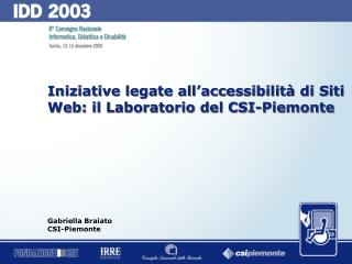 Iniziative legate all'accessibilità di Siti Web: il Laboratorio del CSI-Piemonte