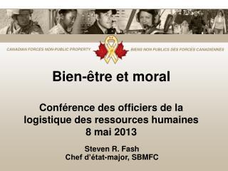 Bien-être et moral Conférence des officiers de la logistique des ressources humaines  8 mai 2013