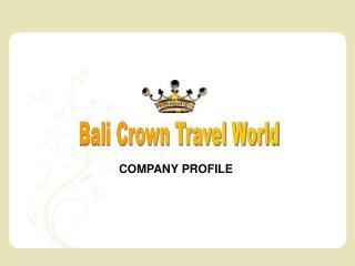 Bali Crown Travel World