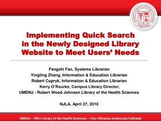 Implementing Quick Search  in the Newly Designed Library Website to Meet Users' Needs