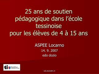 25 ans de soutien pédagogique dans l'école tessinoise  pour les élèves de 4 à 15 ans