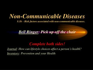 Non-Communicable Diseases 8.1h � Risk factors associated with non-communicable diseases.