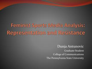Feminist Sports Media Analysis :  Representation and Resistance