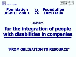 for the integration of people with disabilities in companies