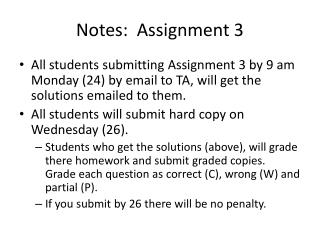 Notes:  Assignment 3