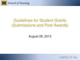 Guidelines for Student Grants (Submissions and Post-Awards)