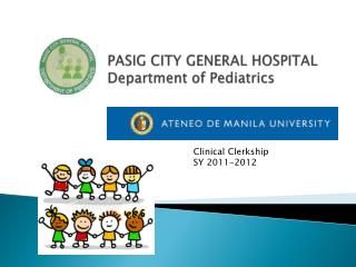 PASIG CITY GENERAL HOSPITAL Department of Pediatrics