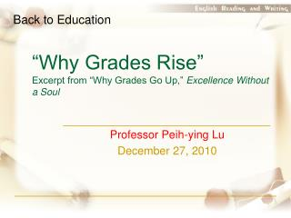 """Why Grades Rise"" Excerpt from ""Why Grades Go Up,""  Excellence Without a Soul"