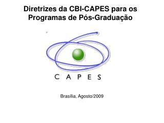 Diretrizes da CBI-CAPES para os Programas de Pós-Graduação