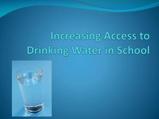 Increasing Access to Drinking Water in School