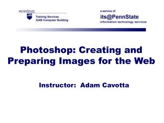 Photoshop: Creating and Preparing Images for the Web