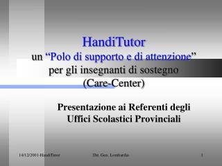 Presentazione ai Referenti degli Uffici Scolastici Provinciali