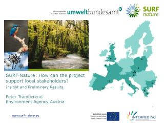 SURF‐Nature: How can the project support local stakeholders?  Insight and Preliminary Results