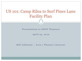 US 101: Camp Rilea to Surf Pines Lane Facility Plan
