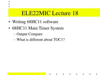 ELE22MIC Lecture 18