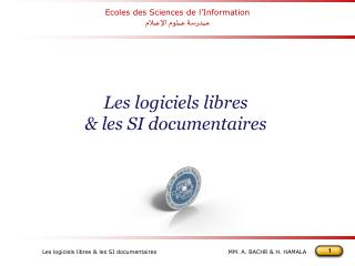 Les logiciels libres & les SI documentaires