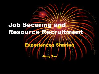 Job Securing and Resource Recruitment
