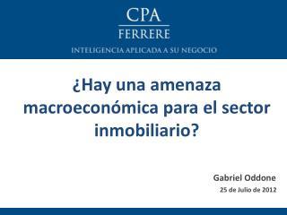 ¿Hay una amenaza macroeconómica para el sector inmobiliario?