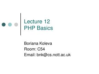 Lecture 12 PHP Basics