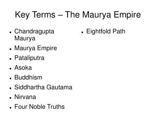 Key Terms – The Maurya Empire