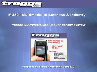 MU301 Multimedia In Business & Industry